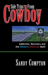 Side Trips From Cowboy, by Sandy Compton